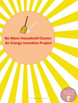 Uses of Energy Project-Invention Creation-No More Househol