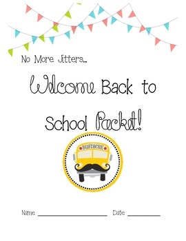 No More Jitters…Welcome Back to School Packet