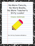 No More Pencils by Diane deGroat mini unit for the last da