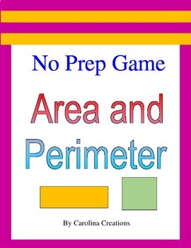 No Prep Area and Perimeter Game - 4.MD.A.3,  3.MD.C.7, and