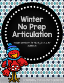 Winter No Prep Articulation