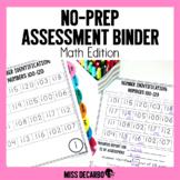 No Prep Assessment Binder MATH Edition