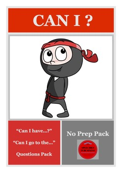 "No Prep ""Can I have…?""/""Can I go to the…?"" Questions Pack"