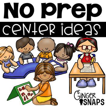 No Prep Center Ideas