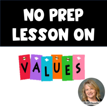 No Prep Classroom Lesson on Values, Behavior, and Decision-making
