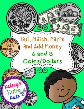 No Prep Cut, Match, Add and Paste Money - 6 and 8 Coins or