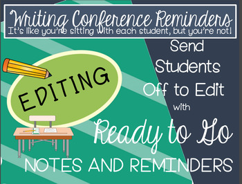 Differentiated Writing Conference Reminders: Editing