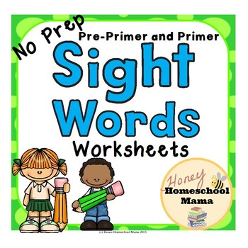No Prep Dolch Sight Word Worksheets - Pre-primer and Prime
