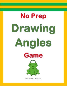 No Prep Drawing Angles Game - Fourth Grade 4.MD.C.6