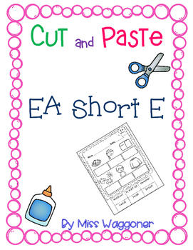 No Prep EA Vowels Make the Short E Sound
