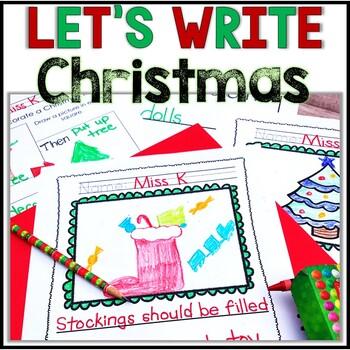 No Prep! Kindergarten Christmas Writing Activities- Decemb