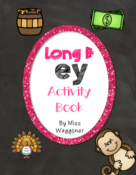 No Prep Long E Vowel Team EY Hands on Cut and Paste and Ot