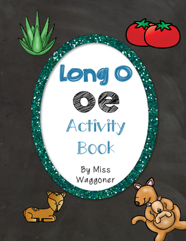 No Prep Long O Vowel Team OE Hands on Cut and Paste and Ot