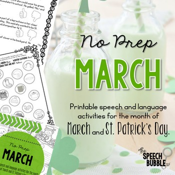 No Prep March and St. Patrick's Day
