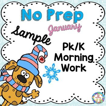 No Prep Morning Work PK -K January Freebie