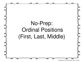 No Prep: Ordinal Positions (First, Middle, Last)