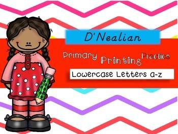 No Prep Primary Printing Practice Lowercase Letters ~D'Nealian