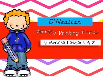 No Prep Primary Printing Practice Uppercase Letters ~D'Nealian