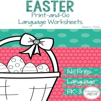 No Prep Print and Go Language Worksheets: Easter