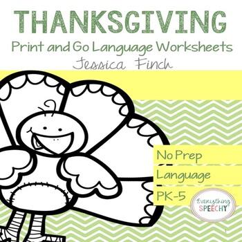 No Prep Print and Go Language Worksheets: Thanksgiving