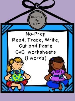 No-Prep Read, Trace, Write, Cut and Paste CvC (i words) Wo