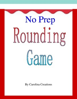 No Prep Rounding Game 4.NBT.A.3