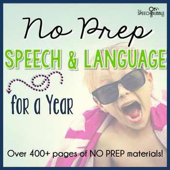No Prep Speech and Language FOR A YEAR