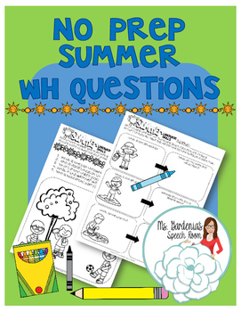 No Prep Summer WH Questions Freebie!