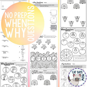 No Prep When & Why Questions Worksheets (Homework, Print and Go)