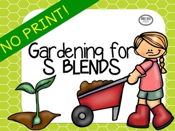 No Print Gardening for S Blends