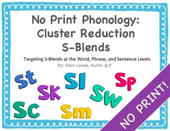 No Print Phonology: Cluster Reduction S-Blends