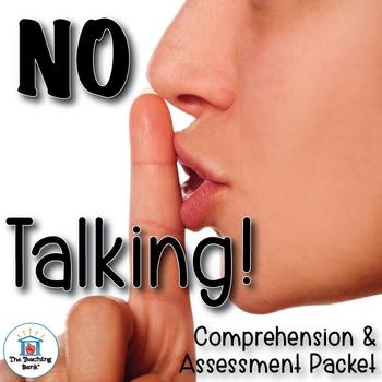 No Talking Comprehension and Assessment Bundle