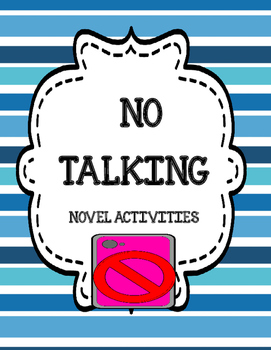 No Talking ( by Andrew Clements) Novel Activities