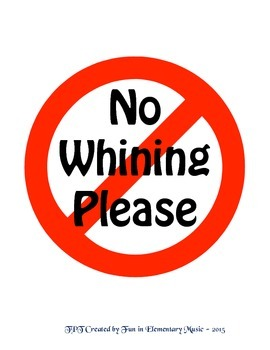 No Whining Please Free Poster Sign