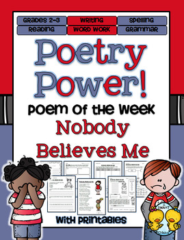 Nobody Believes Me Poetry Power! Daily Literacy Practice