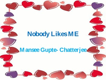 Nobody likes me: learning self acceptance
