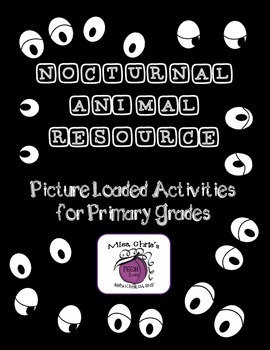Nocturnal Animal Primary Grade Resource  ~~Pictures and Re