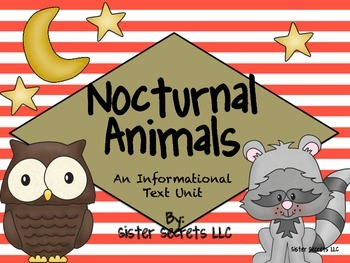 Nocturnal Animals: An Informational Unit