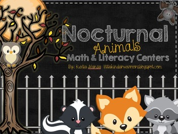 Nocturnal Animals Math and Literacy Centers for Kindergarten