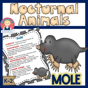 Nocturnal Animals - Moles