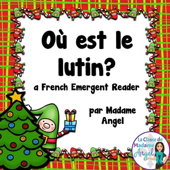 (Noël) Christmas Themed Emergent Reader in French - Où est