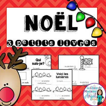 Noël: Christmas Themed Emergent Readers in French - 3 mini-books