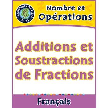 Nombre et Opérations: Additions et Soustractions de Fracti
