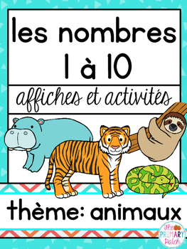 Nombres à 10 Animaux French Math and Literacy Centers Acti