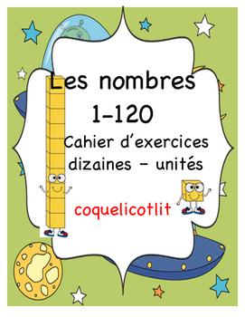 Nombres de 1-120 - Dizaines et unités