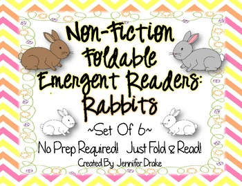 Non-Fiction Foldable Emergent Readers: Rabbits! ~Set of 6~