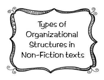 Non-fiction Text Organizational Structure