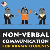 Non-verbal Communication for Drama Students