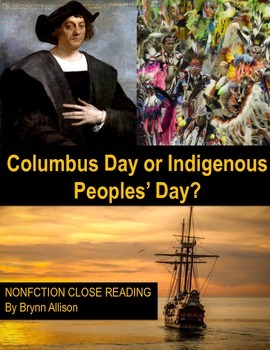Nonfiction Close Reading - Christopher Columbus Day or Ind