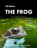Nonfiction Frog Unit Science Reading Writing Aligned with